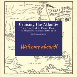 Cruising the Atlantic from New York to Puerto Rico: The Steamship Journeys, 1900-1948