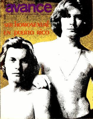 Ser Homosexual en Puerto Rico / To Be a Homosexual in Puerto Rico