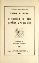 El Destino de la Lengua Española en Puerto Rico