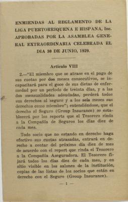 Enmiendas al reglamento de la Liga Puertorriqueña E Hispana, Inc., Aprobadas por la Asamblea General Extraordinaria celebrada el dia 30 de Junio, 1929