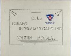 Club Cubano Interamericano - Boletín Mensual / Monthly Bulletin