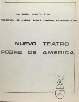 Nuevo Teatro Pobre de América / New Poor Theater of America