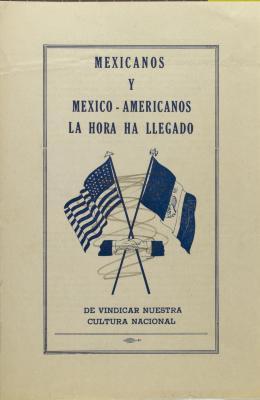 Mexicanos Y México Americanos - La Hora Ha Llegado / Mexicans and Mexican Americans - The Time Has Arrived