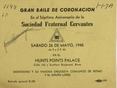 Gran Baile de Coronación en el Séptimo Aniversario de la Sociedad Fraternal Cervantes / Great Coronation Dance on the Seventh Anniversary of the Fraternal Society Cervantes