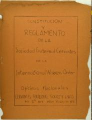 Constitución Y Reglamento de la Sociedad Fraternal Cervantes de la Internacional Workers Order / Constitution and Regulations of the Cervantes Fraternal Society of the International Workers Order