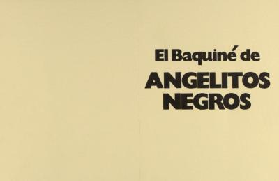 El Baquine de Angelitos Negros / The Baquine of Little Black Angels