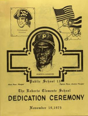 The Roberto Clemente School Dedication Ceremony
