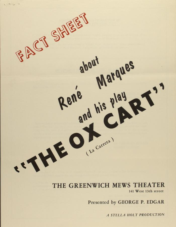 """Fact Sheet About René Marqués and his play """"The Ox Cart"""""""