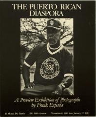 The Puerto Rican Diaspora: A Preview Exhibition of Photographs by Frank Espada
