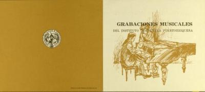 Grabaciones Musicales del Instituto de Cultura Puertorriqueña / Musical Recordings of the Institute of Puerto Rican Culture