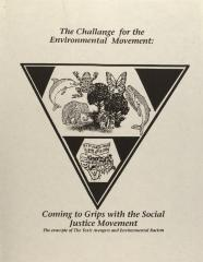 The Challenge for the Environmental Movement: Coming to Grips with the Social Justice Movement