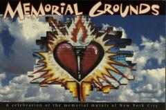 Memorial Grounds: A Celebration of the Memorial Grounds of New York City