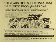 100 Years of U.S. Colonialism in Puerto Rico: Basta Ya! / Enough Already!