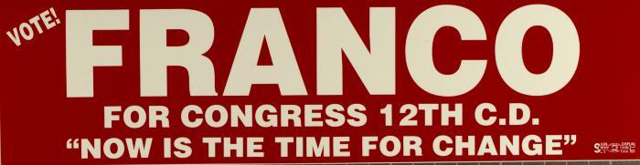 Vote Franco for Congress!