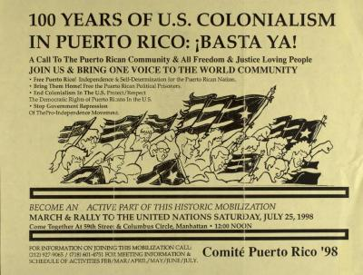 100 Years of U.S. Colonialism in Puerto Rico: Basta Ya! / Enough Already!