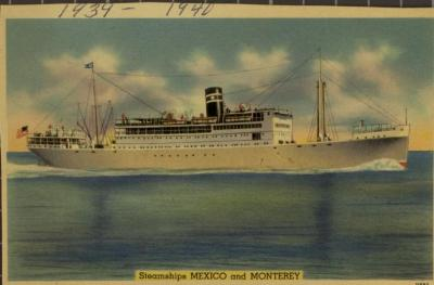 Steamships Mexico and Monterey