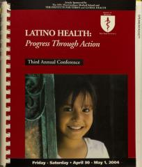 Latino Health: Progress Through Action - Third Annual Conference