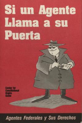 Si Un Agente Llama a su Puerta / If an Agent Knocks on Your Door