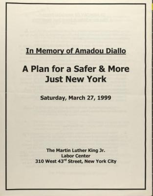 In Memory of Amadou Diallo - A Plan For a Safer and More Just New York