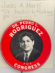 Button: Dr. Pedro L. Rodriguez for Congress.