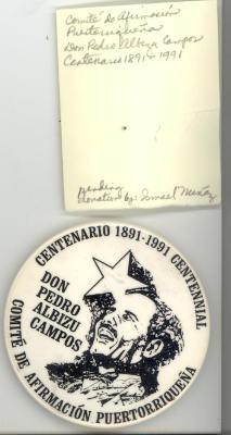 Button: Centenario 1891-1991 Don Pedro Albizu Campos