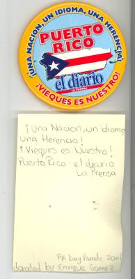 Button: Una nacion Un idioma Una herencia. Vieques es Nuestro! 2001
