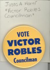 Button: Vote for Victor Robles. Councilman