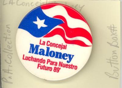 Button: La Concejal Maloney Luchando Para Nuestro Futuro 89'