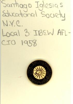 Button: Santiago Iglesias Educational Society N.Y.C., 1958