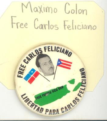 Button: Free Carlos Feliciano. Libertad para Carlos Feliciano