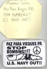 Button: Paz para Viequez. Stop bombing !! U.S. Navy out !!