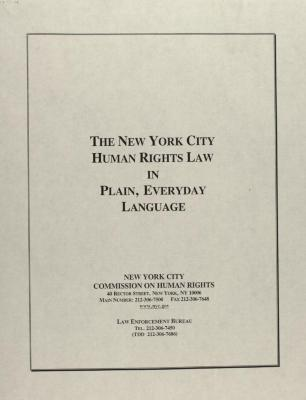 The New York City Human Rights Law in Plain, Everyday Language