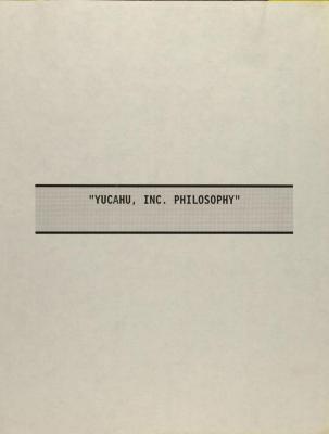Yucahu, Inc. - Philosophy
