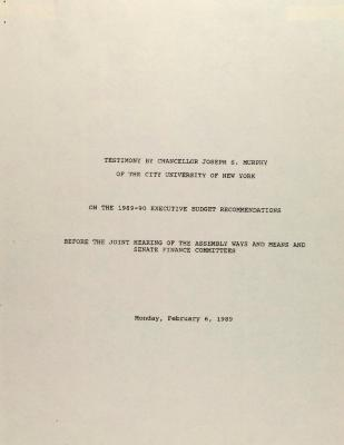 Testimony by Chancellor Joseph S. Murphy of the City University of New York of the 1989-1990 Executive Budget Recommendations