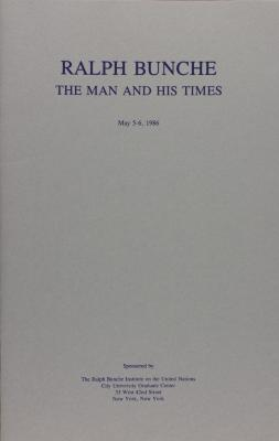 Ralph Bunche - The Man and His Times
