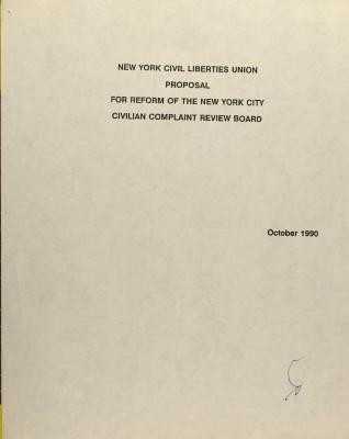 New York Civil Liberties Proposal For Reform of the New York City Civilian Complaint Review Board