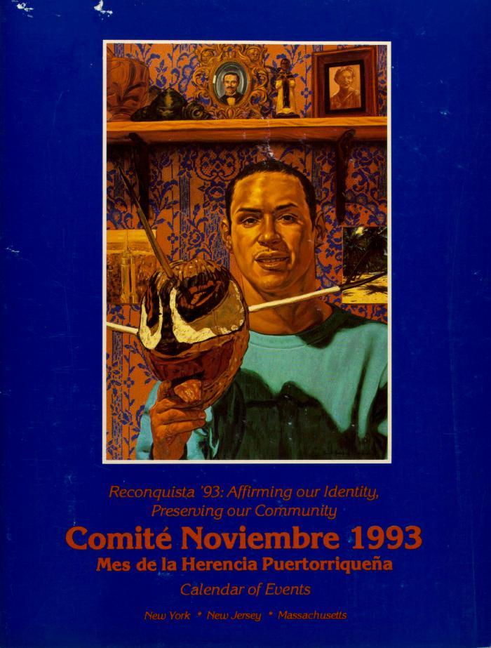 Reconquista '93: Affirming Our Identity, Preserving Community - Comité Noviembre 1993 - Calendar of Events