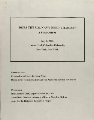 Does the U.S. Navy Need Vieques? A Symposium