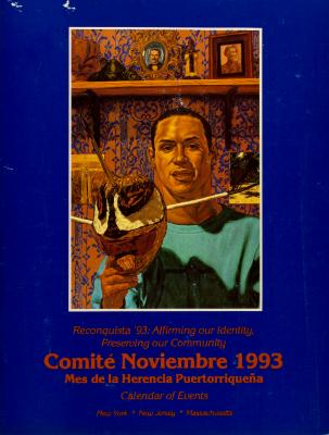 Reconquista '93: Affirming Our Identity, Preserving Community - Comité Noviembre 1993 - Calendar of Events