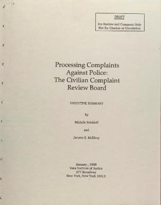 Processing Complaints Against Police: The Civilian Complaint Review Board