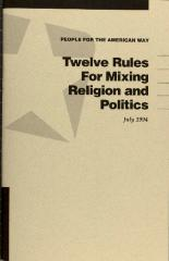 Twelve Rules for Mixing Religion and Politics