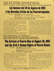 Los Sucesos del 30 de Agosto de 1985 y los Derechos Civiles de los Puertorriqueños / The Arrests in Puerto Rico of August 30, 1985 and the Civil & Human Rights of Puerto Ricans