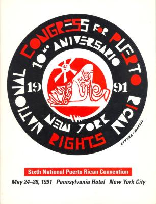 The National Congress for Puerto Rican Rights - Sixth National Puerto Rican Convention