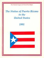 The National Congress for Puerto Rican Rights - The Status of Puerto Ricans in the United States
