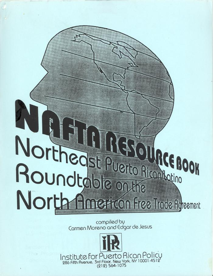 NAFTA Resourse Northeast Puerto Rican Latino Roundtable on the North American Free Trade Agreement