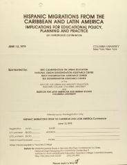 Hispanic Migrations From the Caribbean and Latin America - Implications for Educational Policy, Planning, and Practice