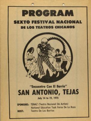 Sexto Festival Nacional de Los Teatros Chicanos / Sixth National Festival of Chicano Theaters