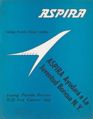 ASPIRA Aiding Puerto Rican Youths/ ASPIRA Ayudara a la Juventud Boricua N.Y.