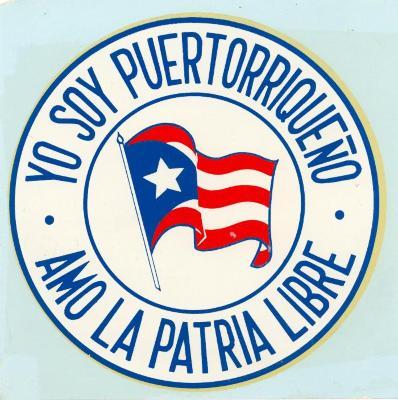 Yo Soy Puertorriqueno - Amo La Patria Libre / I am Puerto Rican - I Love the Free Motherland