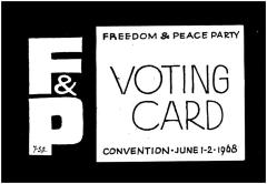 Freedom and Peace Party Convention Voting Card